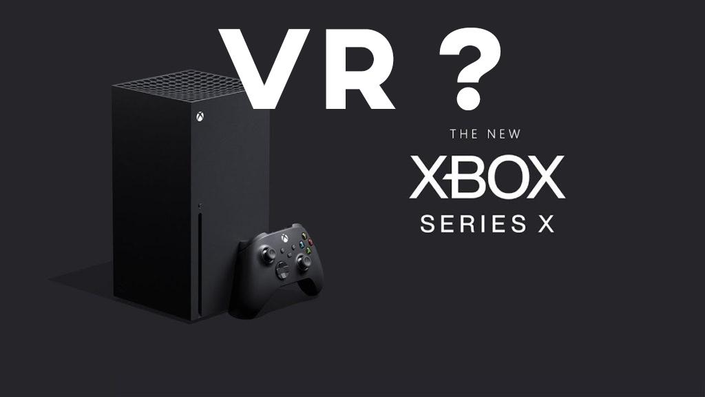 xbox series x VR