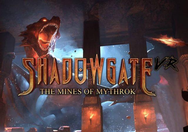 Shadowgate VR : Las Minas de Mythrok